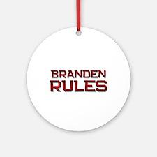 branden rules Ornament (Round)
