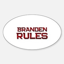 branden rules Oval Decal