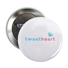 "tweetheart sweetheart 2.25"" Button (10 pack)"