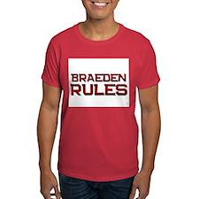 braeden rules T-Shirt