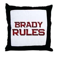 brady rules Throw Pillow