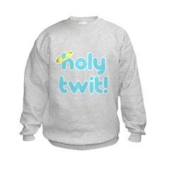 Holy Twit! Sweatshirt