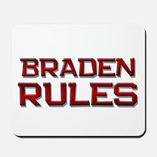 braden rules Mousepad