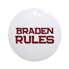 braden rules Ornament (Round)