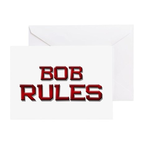 bob rules Greeting Card
