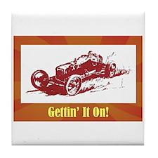 """Gettin' It On"" Tile Coaster"