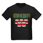 Cinco De Mayo! Kids Dark T-Shirt