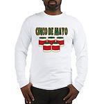 Cinco De Mayo! Long Sleeve T-Shirt