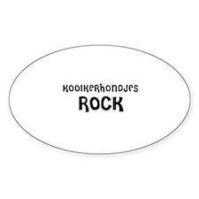 KOOIKERHONDJES ROCK Oval Decal