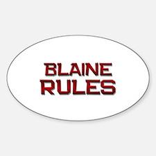 blaine rules Oval Decal