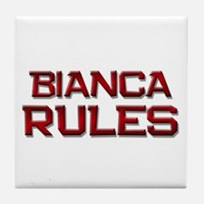bianca rules Tile Coaster