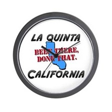 la quinta california - been there, done that Wall