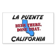 la puente california - been there, done that Stick