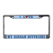 I Love My Korean Boyfriend License Plate Frame