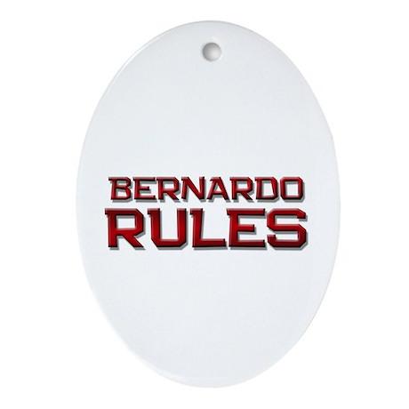 bernardo rules Oval Ornament