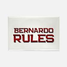 bernardo rules Rectangle Magnet