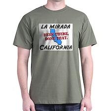 la mirada california - been there, done that T-Shirt