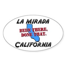 la mirada california - been there, done that Stick