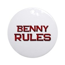 benny rules Ornament (Round)