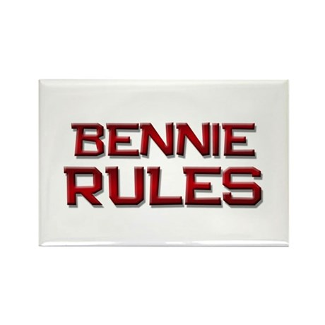 bennie rules Rectangle Magnet