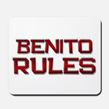 benito rules Mousepad