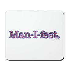 Manifest Mousepad