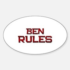 ben rules Oval Decal