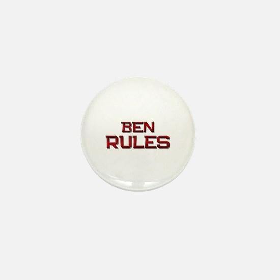 ben rules Mini Button