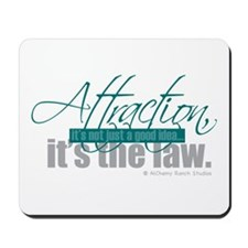 Attraction Law Mousepad
