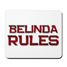 belinda rules Mousepad