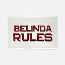 belinda rules Rectangle Magnet