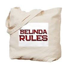 belinda rules Tote Bag