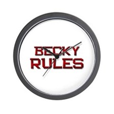 becky rules Wall Clock