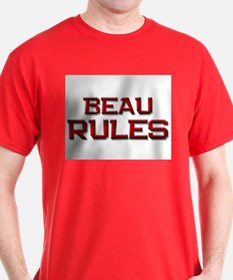 beau rules T-Shirt