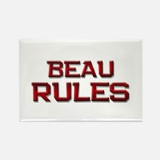 beau rules Rectangle Magnet
