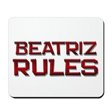 beatriz rules Mousepad