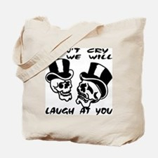 Theater Masks Don't Cry Tote Bag