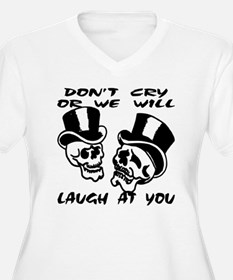 Theater Masks Don't Cry T-Shirt