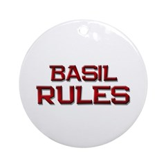basil rules Ornament (Round)