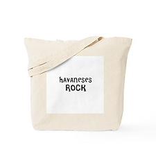 HAVANESES ROCK Tote Bag