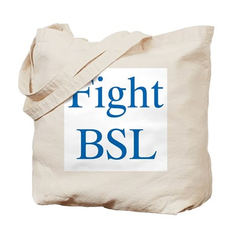 Fight BSL Tote Bag