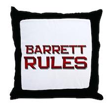 barrett rules Throw Pillow