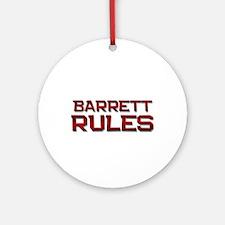 barrett rules Ornament (Round)