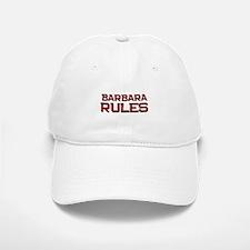 barbara rules Baseball Baseball Cap