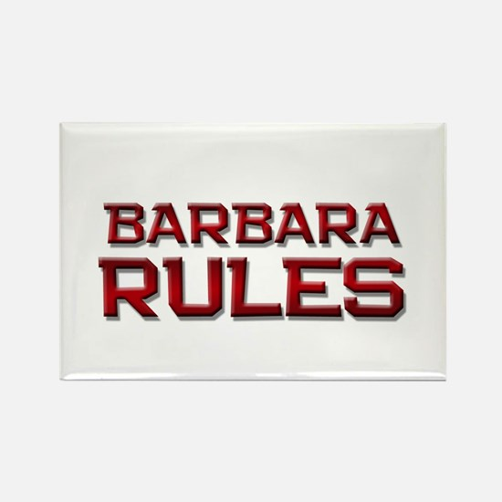 barbara rules Rectangle Magnet