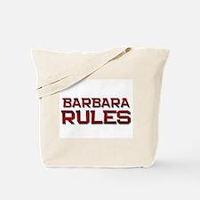barbara rules Tote Bag