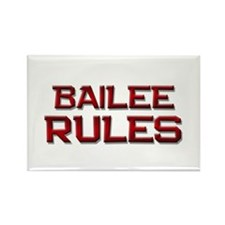 bailee rules Rectangle Magnet