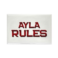 ayla rules Rectangle Magnet