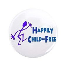 """Happily Child-Free 3.5"""" Button (100 pack)"""
