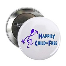 """Happily Child-Free 2.25"""" Button"""